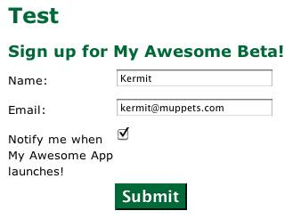 I made a beta signup form and all I got was this Muppet!