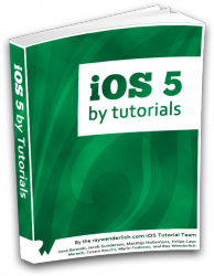 iOS 5 By Tutorials Book update now available - final version!
