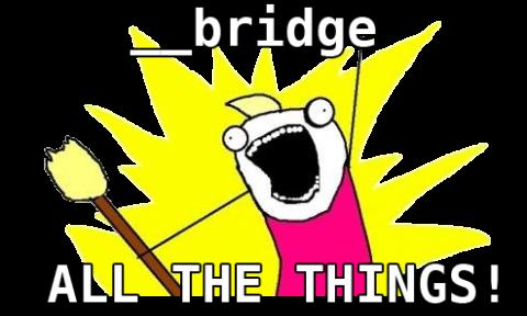 bridge_AllTheThings