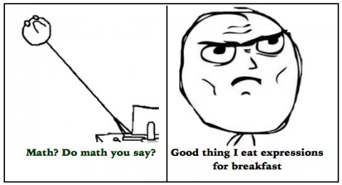 Do math you say? Good thing I eat math for breakfast