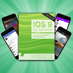 iOS 9 by Tutorials Now Available!
