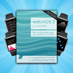 watchOS 2 by Tutorials Now Available!