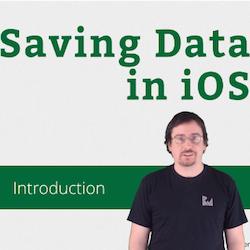 New Video Tutorial Series: Saving Data in iOS in Swift