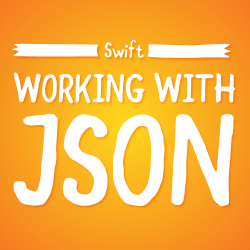 Swift Tutorial: Working with JSON