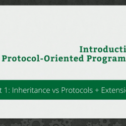 RWDevCon 2016 Session 303: Introduction to Protocol-Oriented Programming