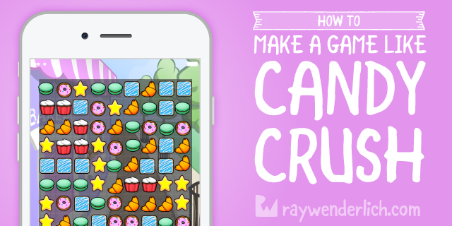 How to Make a Game Like Candy Crush with SpriteKit and Swift