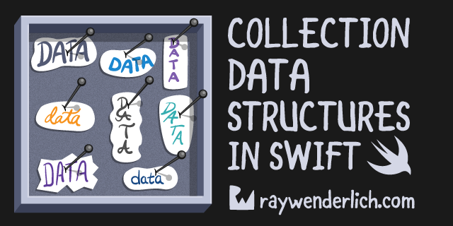 Collection Data Structures in Swift