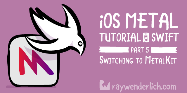 iOS Metal Tutorial with Swift