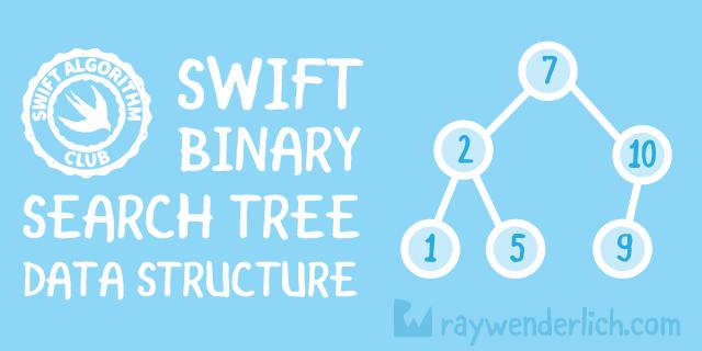Swift Algorithm Club: Swift Binary Search Tree Data