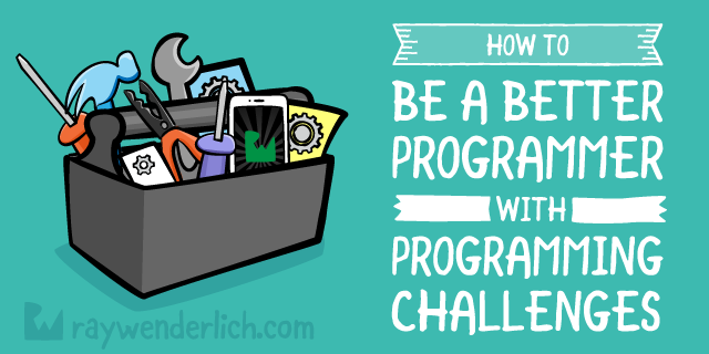 How To Be a Better Developer with Programming Challenges
