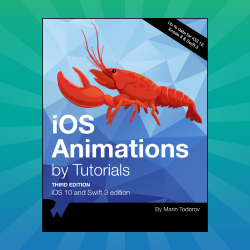 iOS Animations by Tutorials – Updated with Four New Chapters!