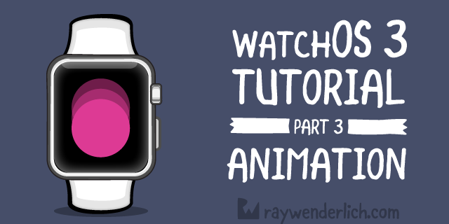 watchOS 3 Tutorial