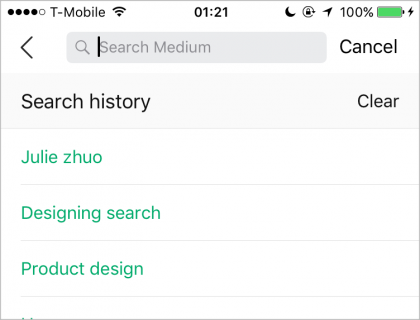Medium neatly stores the user's searches and provides a simple way to clear their history and decrease clutter.
