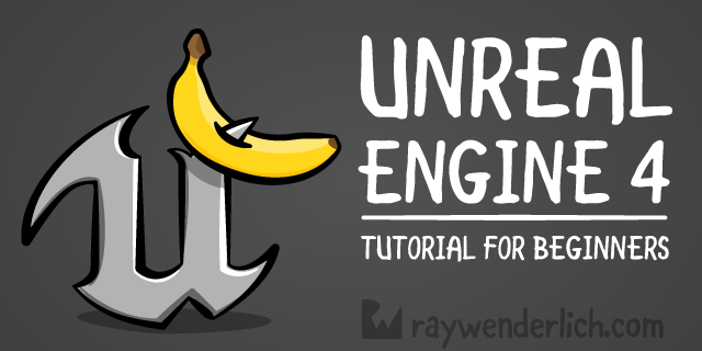 Unreal Engine 4 Tutorial for Beginners: Getting Started