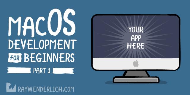 macOS Development for Beginners: Part 1