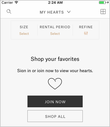 Rent the Runway let's anonymous users use the My Hearts category and helps them recover by letting them Sign Up or switch the category to Shop All.
