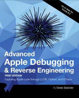 Advanced Apple Debugging & Reverse Engineering Book Cover