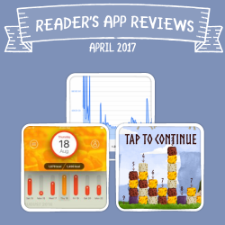 Readers' App Reviews – April 2017