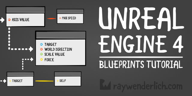 Unreal engine 4 blueprints tutorial ray wenderlich malvernweather Gallery