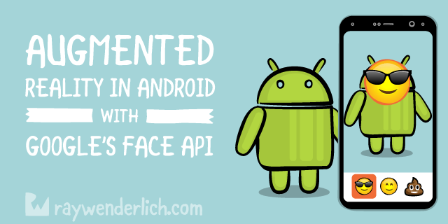 Augmented Reality in Android with Google's Face API