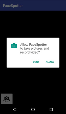 Augmented Reality -Screenshot of FaceSpotter, showing a dialog asking 'Allow FaceSpotter to take pictures and record video?' with two buttons labeled 'DENY' and 'ALLOW'.