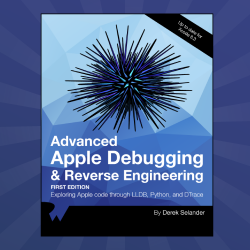 Advanced Apple Debugging & Reverse Engineering – Available Now!