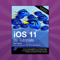 iOS 11 by Tutorials: First 10 Chapters Now Available!