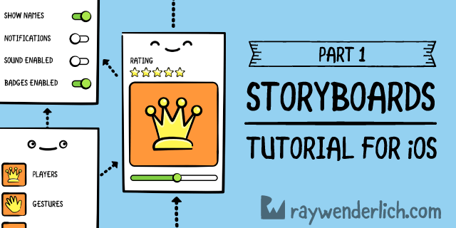 Storyboards Tutorial for iOS: Part 1