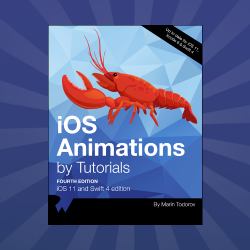 iOS Animations by Tutorials Updated for Swift 4 and iOS 11