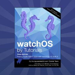 watchOS by Tutorials Updated for Swift 4 and watchOS 4