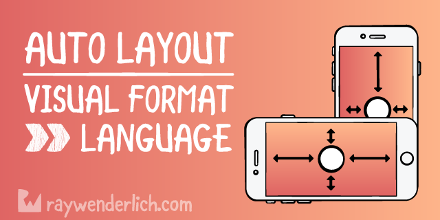 Auto Layout Visual Format Language Tutorial