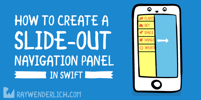 How to Create Your Own Slide-Out Navigation Panel in Swift