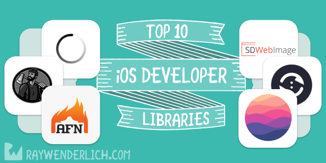 Top 10 Libraries for iOS Developers | raywenderlich com