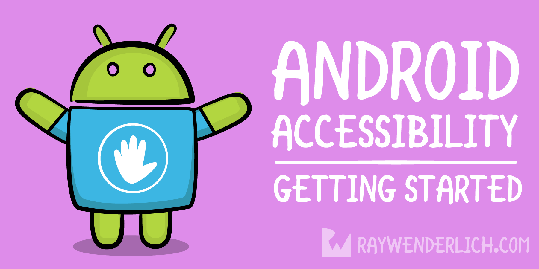 Android Accessibility Tutorial: Getting Started | raywenderlich com