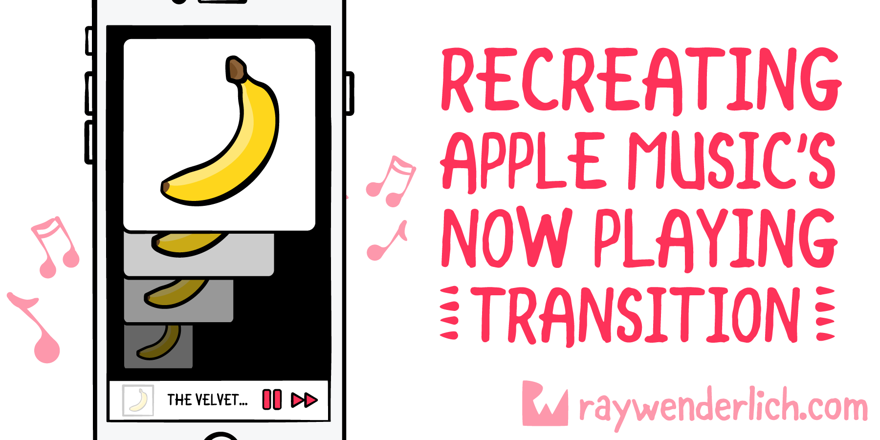 Recreating the Apple Music Now Playing Transition | raywenderlich com
