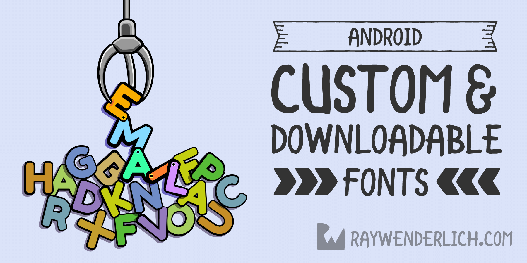 Custom and Downloadable Fonts on Android | raywenderlich com