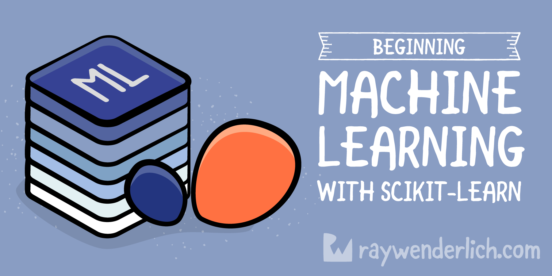 Beginning Machine Learning with scikit-learn | raywenderlich com
