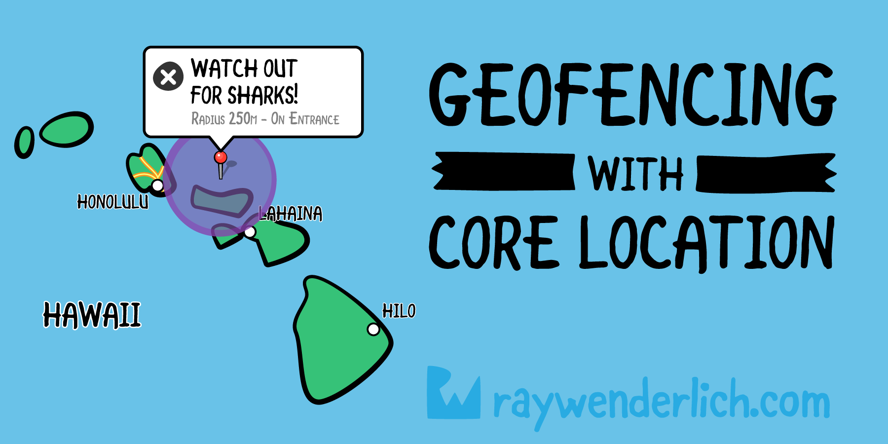 Geofencing with Core Location: Getting Started | raywenderlich com