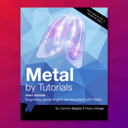 Metal by Tutorials: First 8 Chapters Available Now!