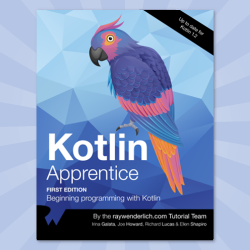Kotlin Apprentice — First 18 Chapters Now Available!