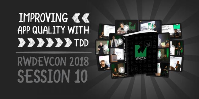 - RWDevCon 2018 VideoBanner 110 2x 650x325 - Improving App Quality with TDD