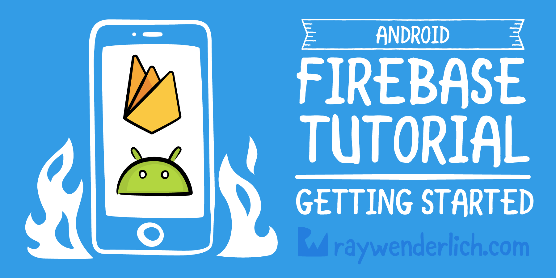 Firebase Tutorial for Android: Getting Started | raywenderlich com