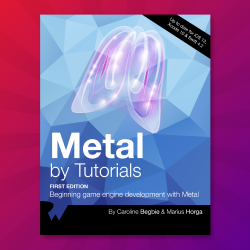 Metal by Tutorials: First 10 Chapters Now Available!