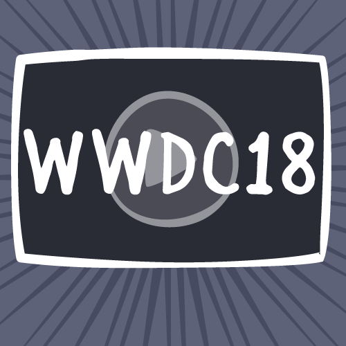 Top 10 WWDC 2018 Videos in Review