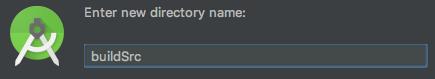 Create buildSrc directory