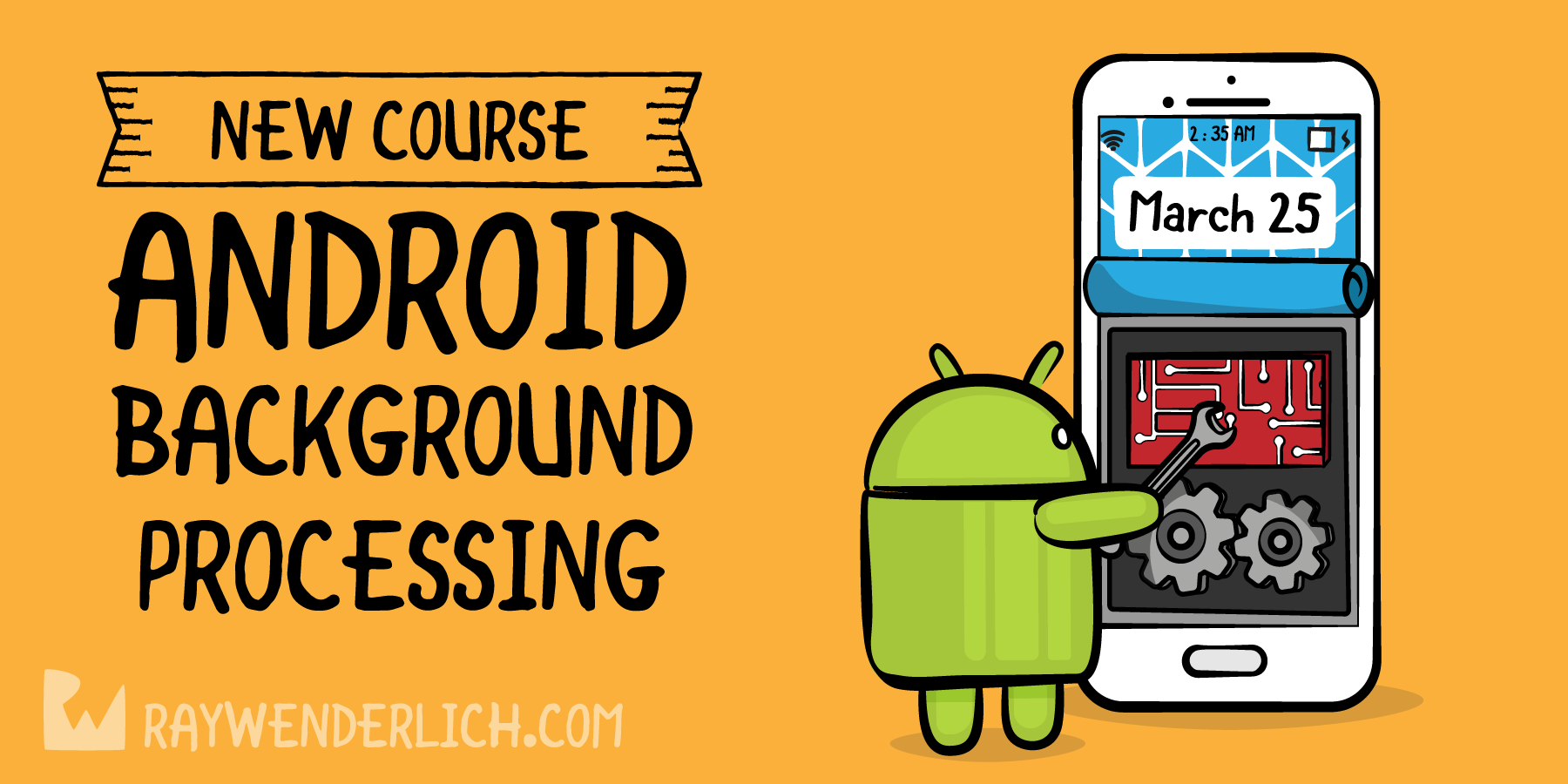 New Course: Android Background Processing | raywenderlich com
