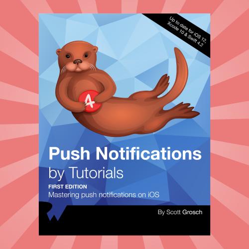 Introducing Push Notifications by Tutorials   raywenderlich com