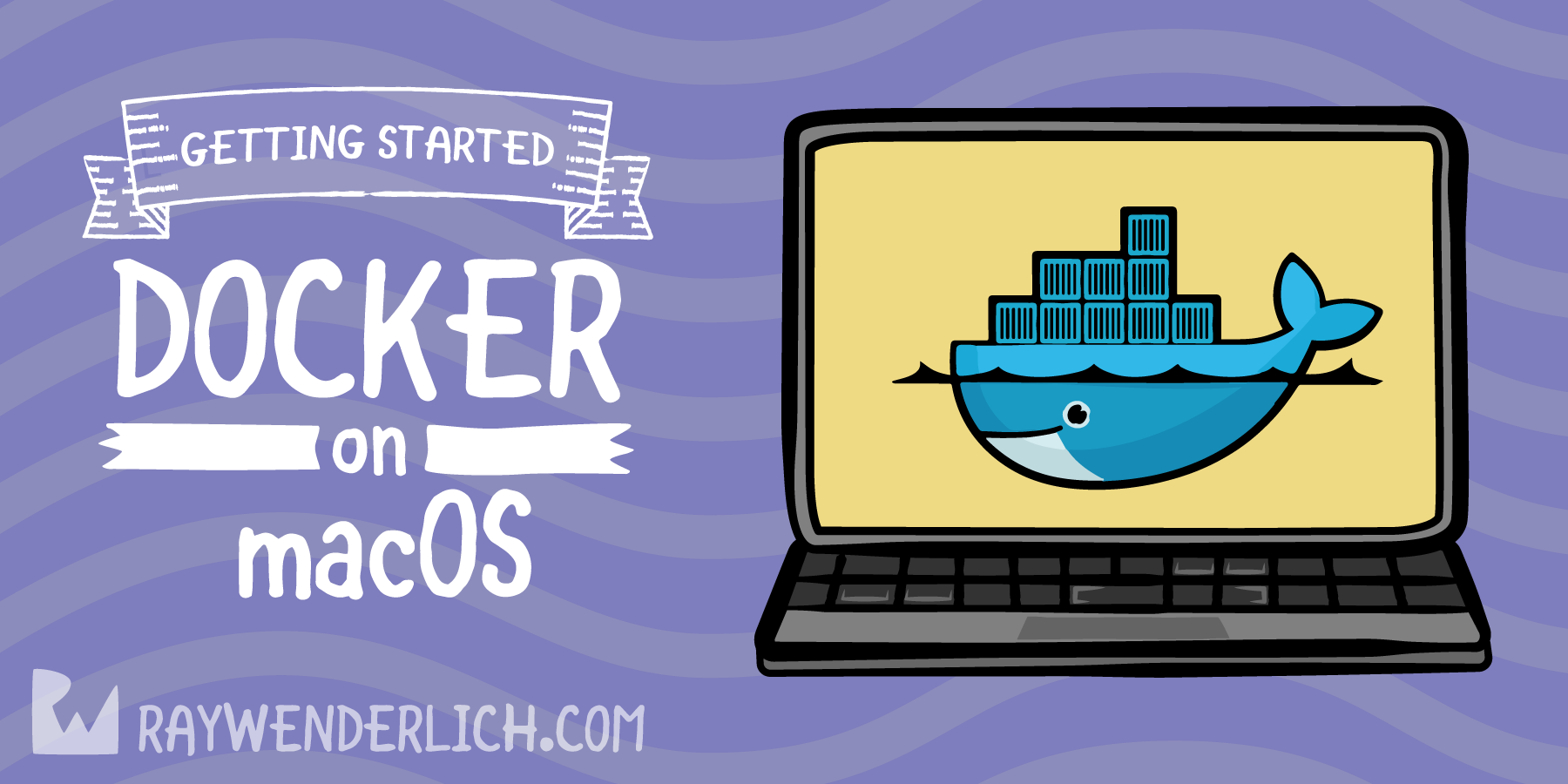 Docker on macOS: Getting Started | raywenderlich com