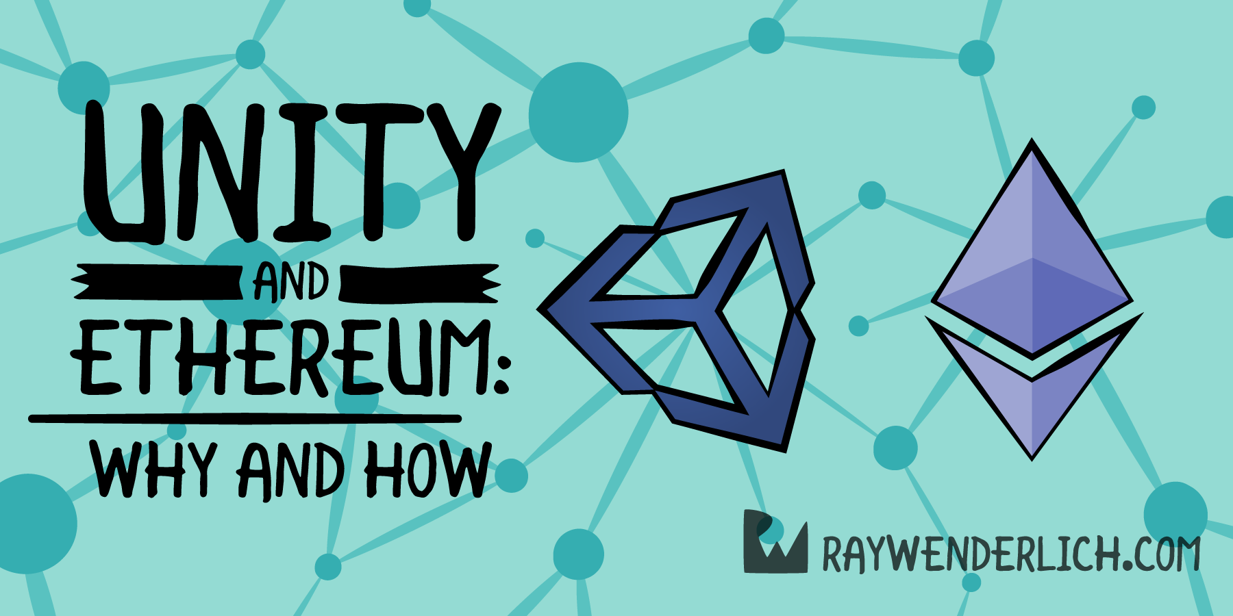 Unity and Ethereum: Why and How | raywenderlich com
