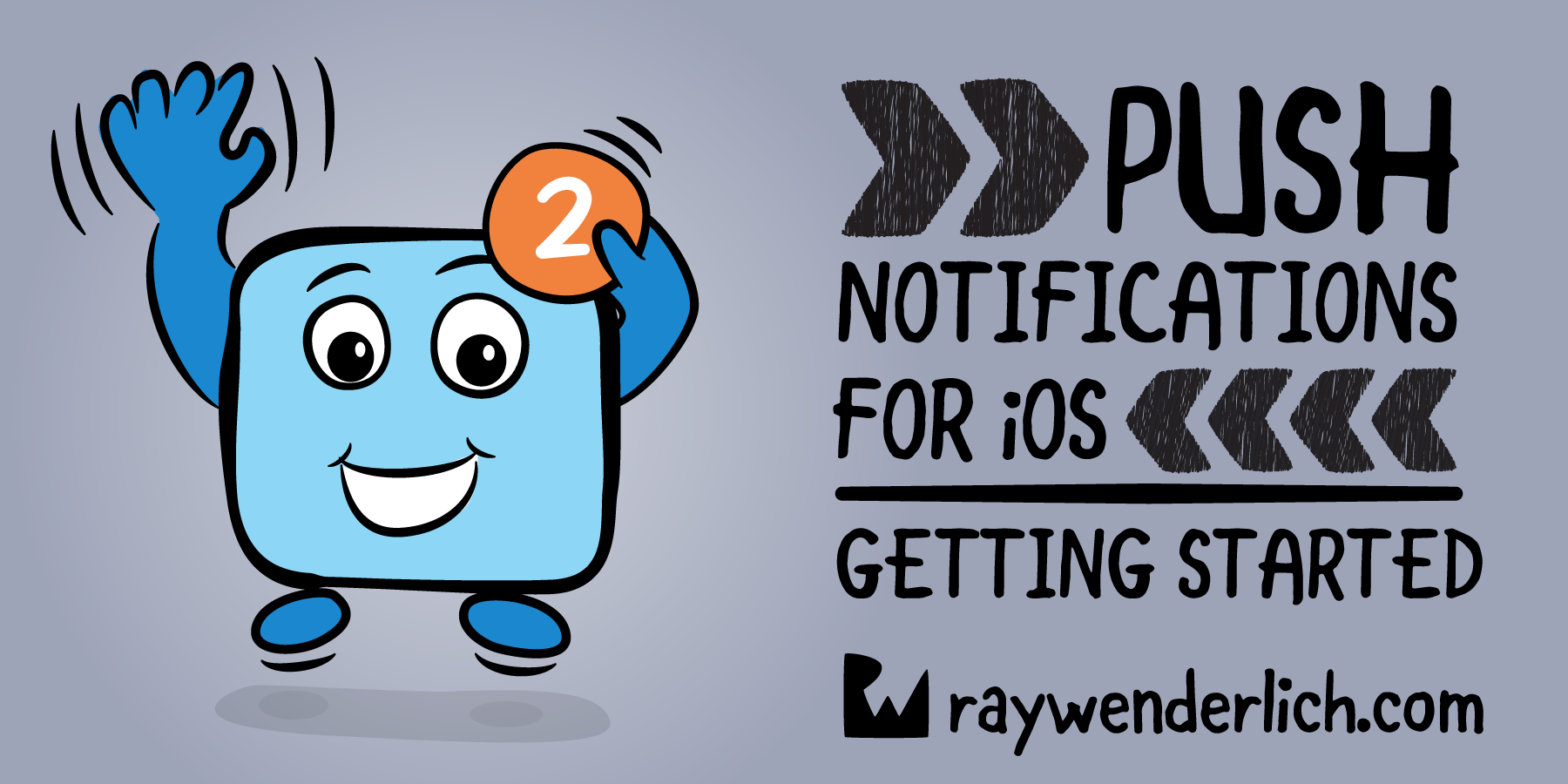 Push Notifications Tutorial: Getting Started | raywenderlich com
